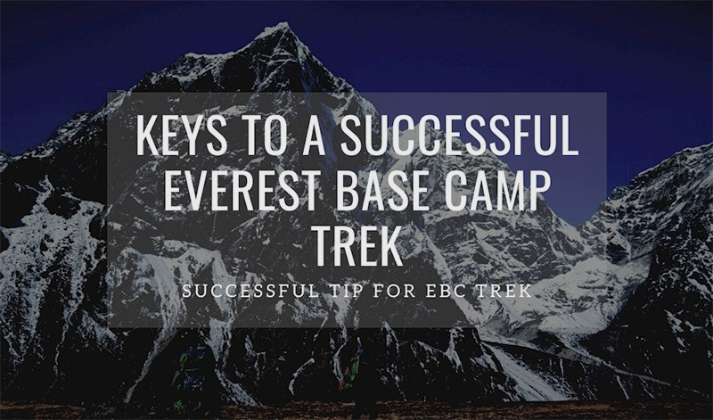 20 Successful Key To Everest Base Camp Trek for your trek in 2021