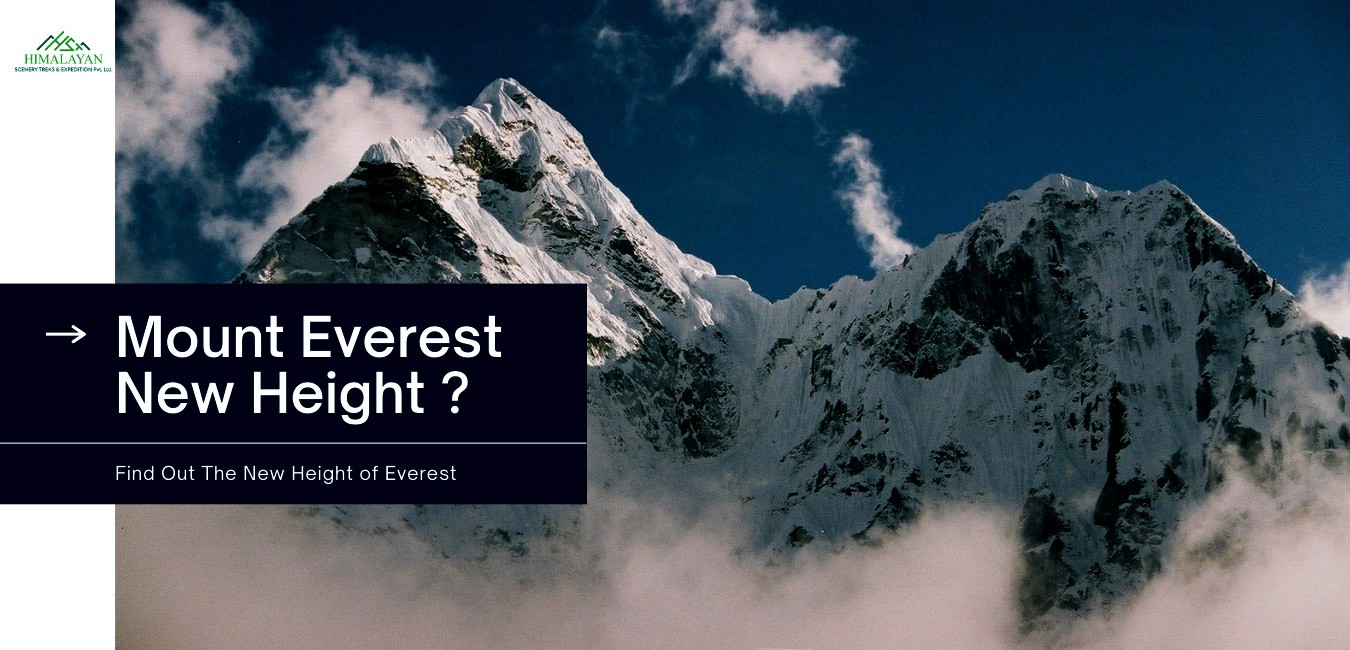 Find Out the New Height of World Heighest Peak Mount Everst 2020