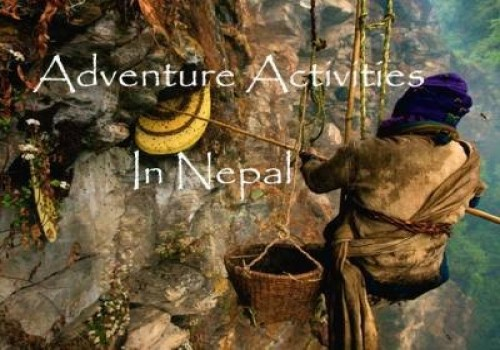 Best Adventurous Activities You Should Try in Nepal