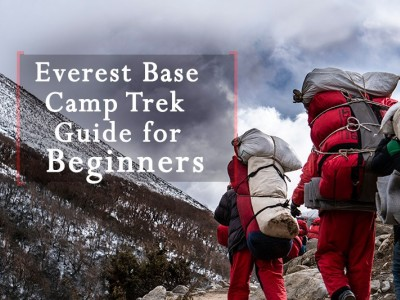 Everest Base Camp Trek Guide for beginner Trekkers