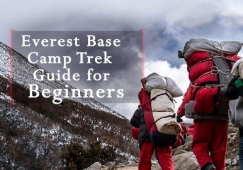 Everest Base Camp Trek Guide for beginner Trekkers