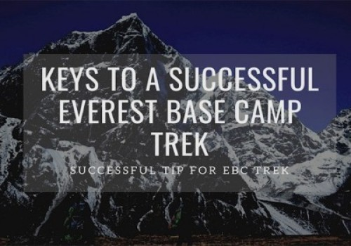 The Keys To A Successful Everest Base Camp Trek
